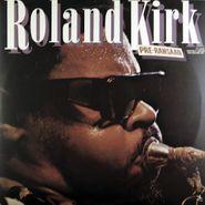 Rahsaan Roland Kirk, Pre Rahsaan (CD)