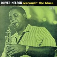 Oliver Nelson, Screamin' the Blues (CD)