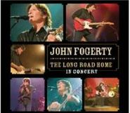 John Fogerty, The Long Road Home: In Concert (CD)
