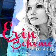 Erin Boheme, What A Life (CD)