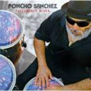Poncho Sanchez, Psychedelic Blues (CD)