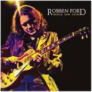 Robben Ford, Soul On Ten (CD)