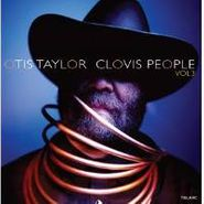 Otis Taylor, Clovis People, Vol. 3 (CD)
