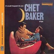 Chet Baker, Chet Baker Sings: It Could Happen to You (CD)