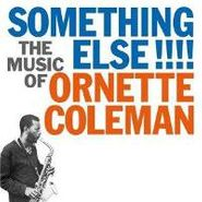 Ornette Coleman, Something Else!!! The Music Of Ornette Coleman (CD)