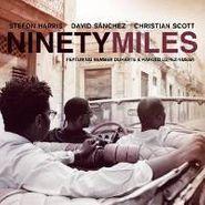 David Sanchez, Ninety Miles (CD)