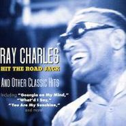 Ray Charles, Hit The Road Jack And Other Classic Hits (CD)