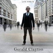 Gerald Clayton, Life Forum (CD)