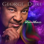 George Duke, Dreamweaver (CD)