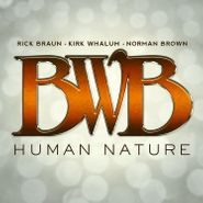 BWB, Human Nature (CD)