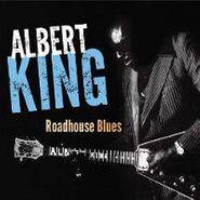 Albert King, Roadhouse Blues (CD)
