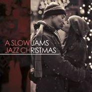 Various Artists, A Slow Jams Jazz Christmas (CD)