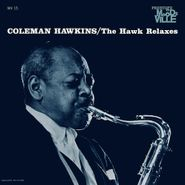 Coleman Hawkins, The Hawk Relaxes (LP)