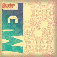 "Mel, Burning Stones [Record Store Day] (12"")"