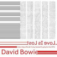 "David Bowie, Love Is Lost [Hello Steve Reich Mix By James Murphy For The DFA] (12"")"