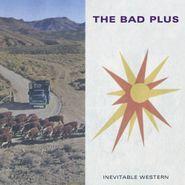 The Bad Plus, Inevitable Western (CD)