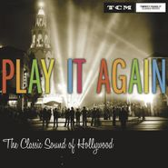Various Artists, Play It Again: The Classic Sound Of Hollywood (CD)