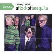 A Flock Of Seagulls, Playlist: The Very Best Of A Flock Of Seagulls (CD)
