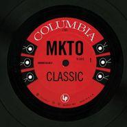 """MKTO, Classic [Record Store Day] (7"""")"""