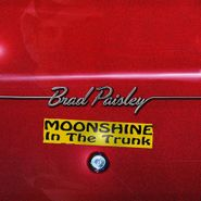 Brad Paisley, Moonshine In The Trunk (CD)