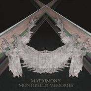 Matrimony, Montibello Memories (CD)