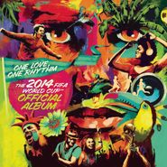 Various Artists, One Love, One Rhythm: The Official 2014 FIFA World Cup Album [Deluxe Edition] (CD)