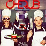 Cherub, Year Of The Caprese (LP)