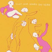 Clap Your Hands Say Yeah, Clap Your Hands Say Yeah [10th Anniversary Edition] (CD)
