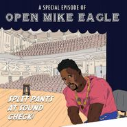 Open Mike Eagle, A Special Episode Of Open Mike Eagle: Split Pants At Sound Check! (LP)