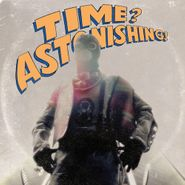 L'Orange, Time? Astonishing!  (LP)
