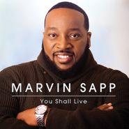 Marvin Sapp, You Shall Live (CD)
