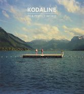 Kodaline, In A Perfect World [Limited Edition] (LP)