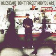 Miles Kane, Don't Forget Who You Are (LP)
