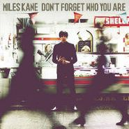 Miles Kane, Don't Forget Who You Are (CD)