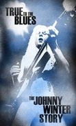 Johnny Winter, True To The Blues: The Johnny Winter Story (CD)