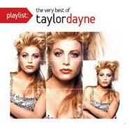 Taylor Dayne, Playlist: The Very Best Of Taylor Dayne (CD)