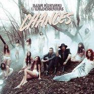 Illya Kuryaki and the Valderramas, Chances (CD)