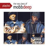 Mobb Deep, Playlist: The Very Best Of Mobb Depp (CD)