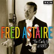 Fred Astaire, The Early Years At RKO (CD)
