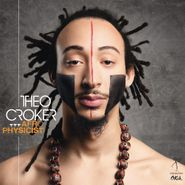 Theo Croker, Afrophysicist (CD)