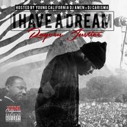Rayven Justice, I Have A Dream (CD)