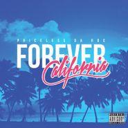 Priceless Da Roc, Forever California (CD)