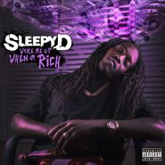 Sleepy D, Wake Me When I'm Rich (CD)