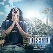 Prezi, Do Better (CD)