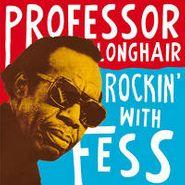 Professor Longhair, Rockin' With Fess (LP)