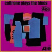 John Coltrane, Coltrane Plays The Blues [Limited Edition] (LP)