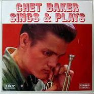 Chet Baker, Sings & Plays [Limited Edition] (LP)