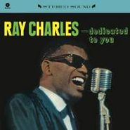 Ray Charles, Dedicated To You [Limited Edition] (LP)