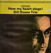 Bill Evans Trio, How My Heart Sings [Limited Edition] (LP)