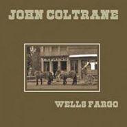 John Coltrane, Wells Fargo [Limited Edition] (LP)